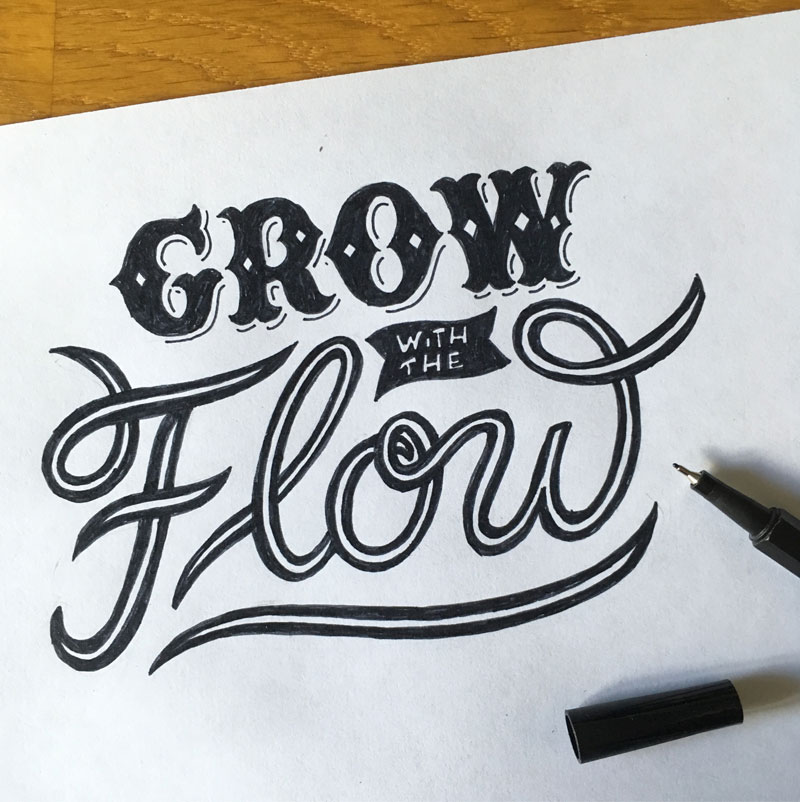 Lettering Komposition – Grow with the Flow