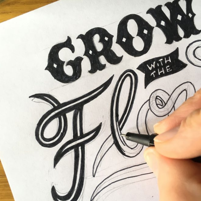 Lettering Komposition -Grow with the flow